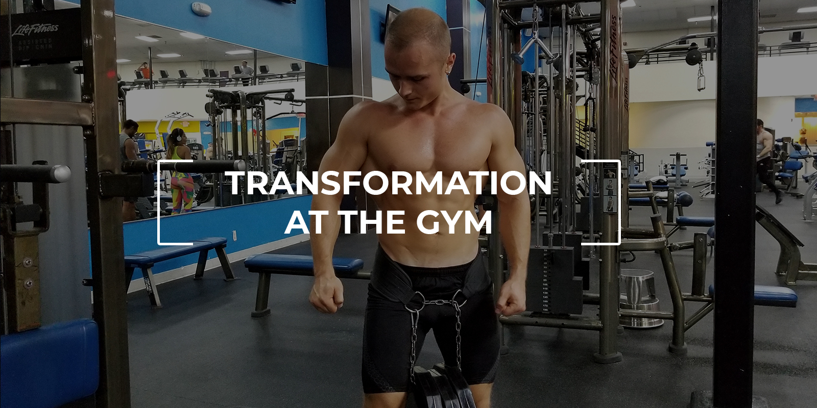 Transformation At The Gym